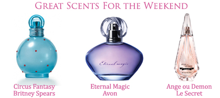 Perfumes for the Weekend